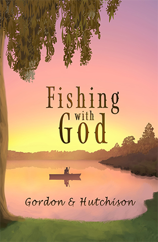 Fishing with God