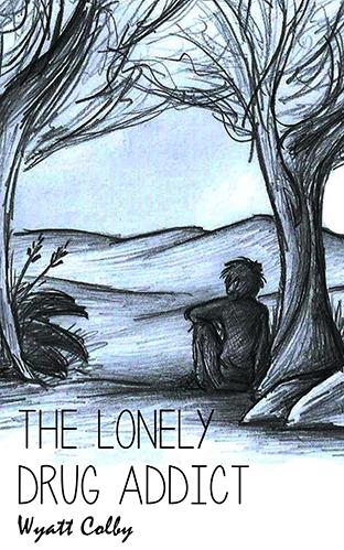 The Lonely Drug Addict